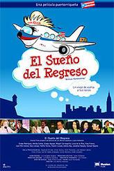 El Sueno del Regreso showtimes and tickets