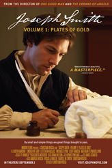 Joseph Smith - Volume 1: Plates of Gold showtimes and tickets