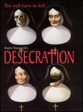 Desecration showtimes and tickets