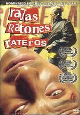 Ratas, Ratones, Rateros showtimes and tickets