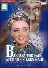 Barbara the Fair with the Silken Hair showtimes and tickets