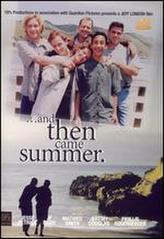And Then Came Summer showtimes and tickets