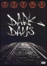 Dark Days showtimes and tickets