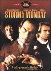 Stormy Monday showtimes and tickets