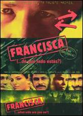 Francisca showtimes and tickets