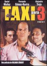 Taxi Para Tres showtimes and tickets
