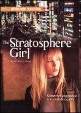 Stratosphere Girl showtimes and tickets