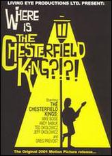 Where Is The Chesterfield King? showtimes and tickets