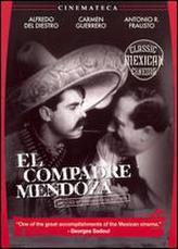 El Compadre Mendoza showtimes and tickets