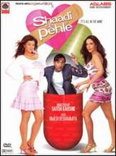Shaadi Se Pehle showtimes and tickets