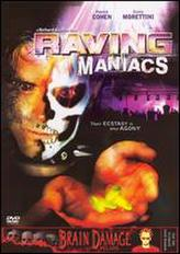 Raving Maniacs showtimes and tickets