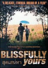 Blissfully Yours showtimes and tickets