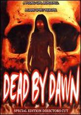 Dead by Dawn showtimes and tickets