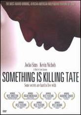 Something Is Killing Tate showtimes and tickets