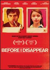 Before I Disappear showtimes and tickets