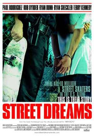 "Poster art for ""Street Dreams."""