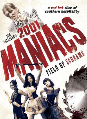 """Poster art for """"2001 Maniacs: Field of Screams."""""""
