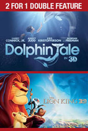 """Poster art for """"2 for 1 - 3D Dolphin Tale / 3D Lion King."""""""