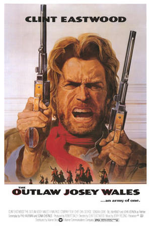 "Poster art for ""The Outlaw Josey Wales."""