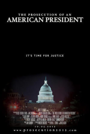 """Poster art for """"The Prosecution of an American President."""""""