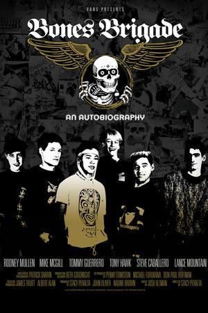 "Poster art for ""Bones Brigade: An Autobiography."""