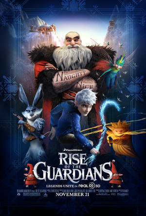 "Poster art for ""Rise of the Guardians 3D."""