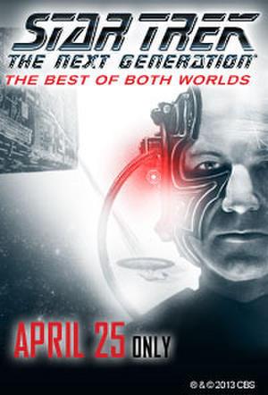 "Poster art for ""Star Trek The Next Generation: The Best of Both Worlds."""
