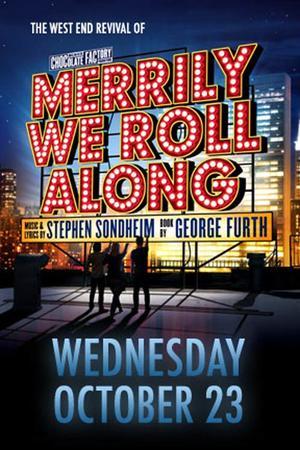 """Poster art for """"Merrily We Roll Along."""""""