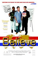 Believe (2007) showtimes and tickets