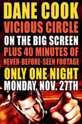 Dane Cook Vicious Circle Comedy Special showtimes and tickets