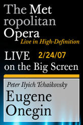 The Metropolitan Opera: Tchaikovsky – Eugene Onegin showtimes and tickets