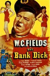 The Bank Dick / It's a Gift showtimes and tickets