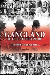 Gangland: Bullets Over Hollywood showtimes and tickets