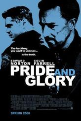 Pride and Glory showtimes and tickets