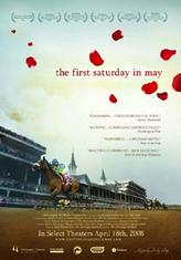 The First Saturday in May showtimes and tickets