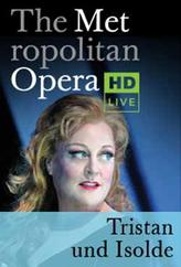 The Metropolitan Opera: Tristan und Isolde (2008) showtimes and tickets