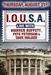 I.O.U.S.A: Live with Warren Buffett, Pete Peterson & Dave Walker showtimes and tickets