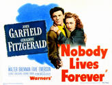 Nobody Lives Forever / Each Dawn I Die showtimes and tickets