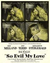 So Evil My Love / Experiment Perilous showtimes and tickets