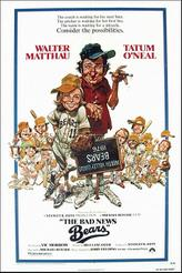 The Bad News Bears / The Bad News Bears in Breaking Training showtimes and tickets