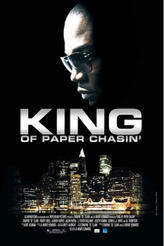 King of Paper Chasin' showtimes and tickets