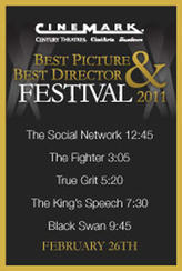 Cinemark's 2011 Best Picture & Best Director Festival showtimes and tickets