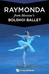 Raymonda - Bolshoi  Encore showtimes and tickets