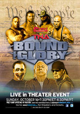 TNA Wrestling's Bound for Glory showtimes and tickets