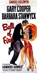 Ball of Fire / The Awful Truth showtimes and tickets