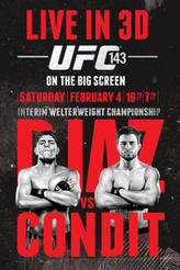 UFC 143 Live in 3D: Carlos Condit vs. Nick Diaz showtimes and tickets