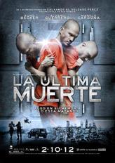 La Ultima Muerte showtimes and tickets