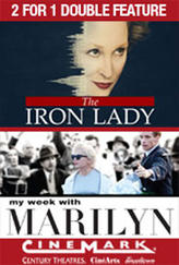 2 for 1 - Iron Lady / My Week with Marilyn showtimes and tickets