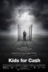 Kids for Cash showtimes and tickets