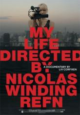 My Life Directed by Nicolas Winding Refn showtimes and tickets